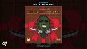 Box Of Chocolates BY Young Buck